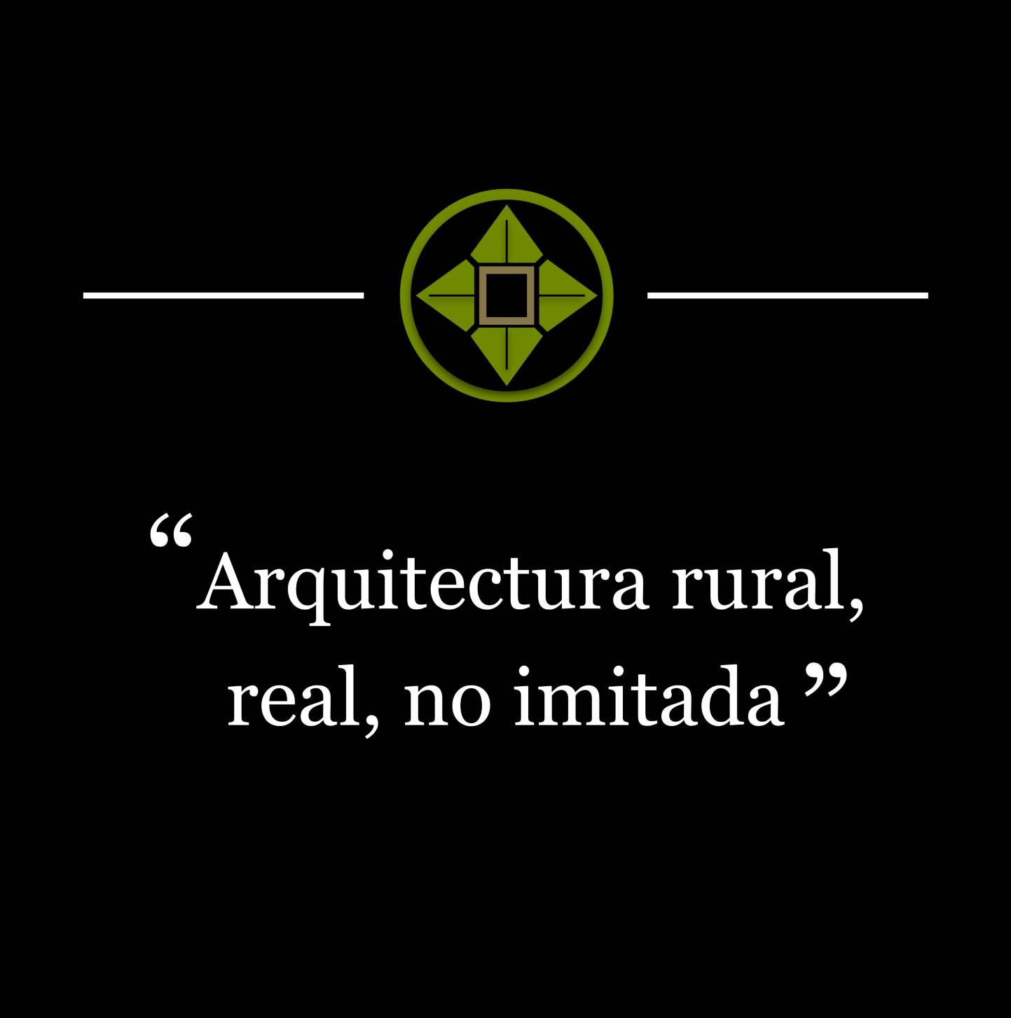 Arquitectura rural, real, no imitada_1